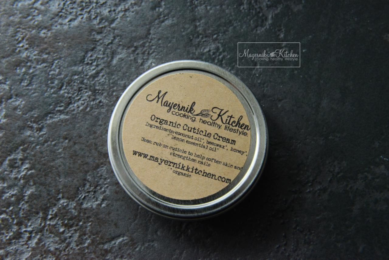 Organic Cuticle Cream - Mayernik Kitchen #mayernikkitchen